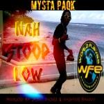 Nah Stoop Low by Mysta Paqk